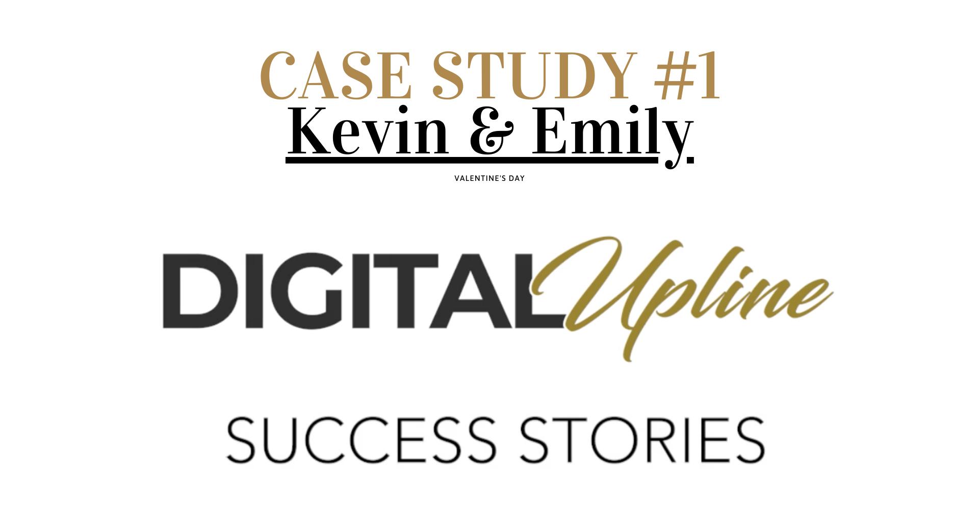 case study #1 Kevin & Emily